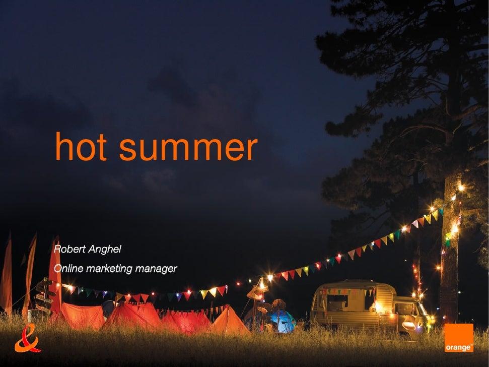 hot summer  Robert Anghel Online marketing manager