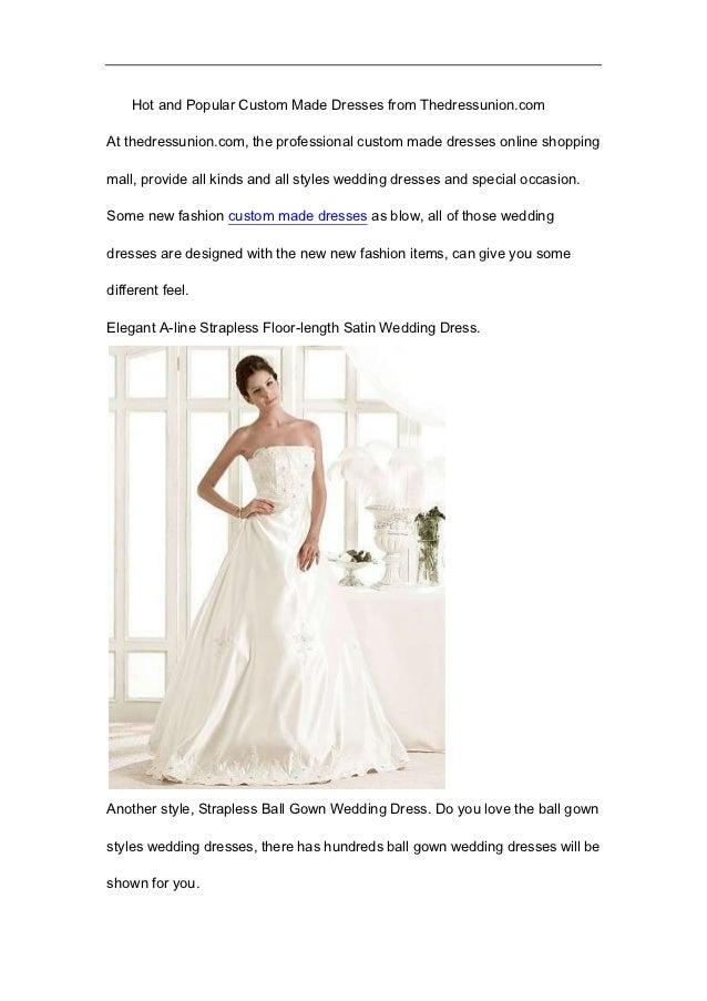 Hot and Popular Custom Made Dresses from Thedressunion.comAt thedressunion.com, the professional custom made dresses onlin...