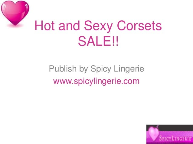 Hot and Sexy Corsets SALE!! Publish by Spicy Lingerie www.spicylingerie.com