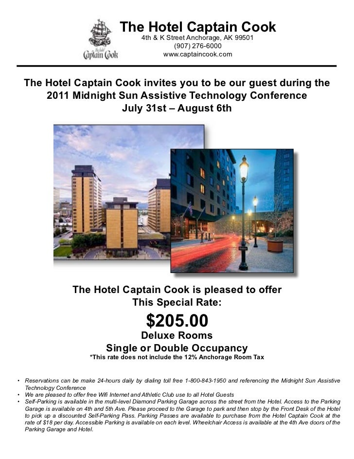 The Hotel Captain Cook                                                 4th & K Street Anchorage, AK 99501                 ...