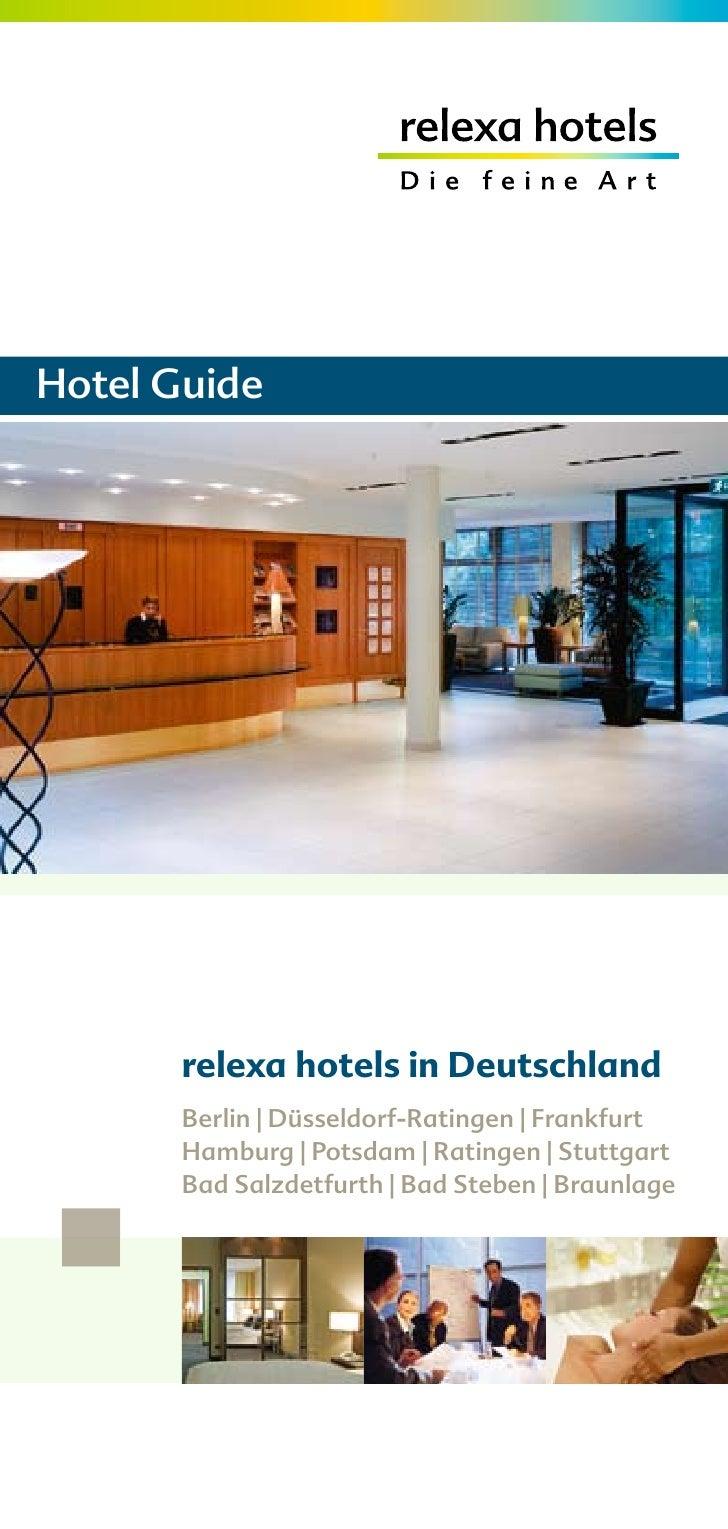 Hotel Guide            relexa hotels in Deutschland        Berlin | Düsseldorf-Ratingen | Frankfurt        Hamburg | Potsd...