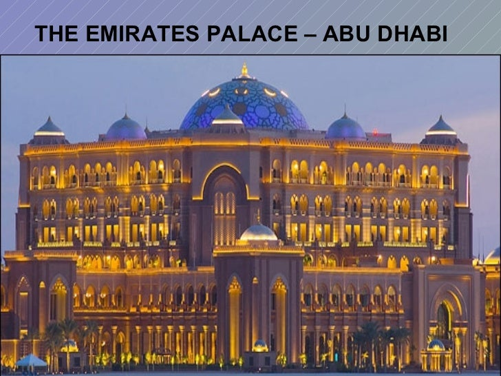 THE EMIRATES PALACE – ABU DHABI