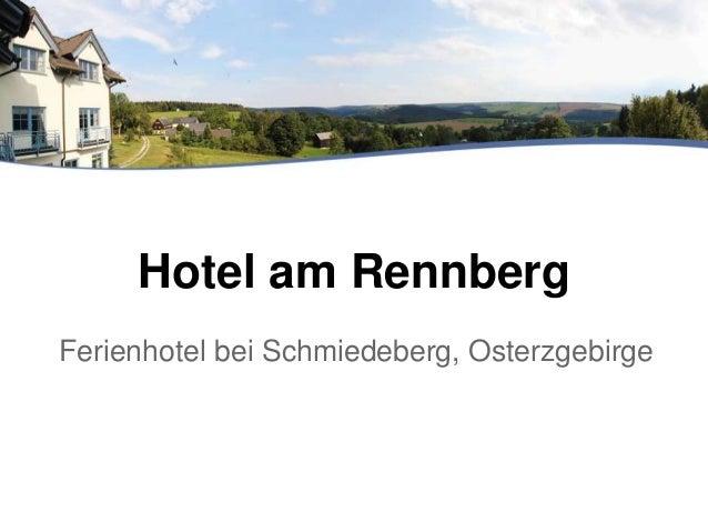 Hotel am Rennberg Ferienhotel bei Schmiedeberg, Osterzgebirge