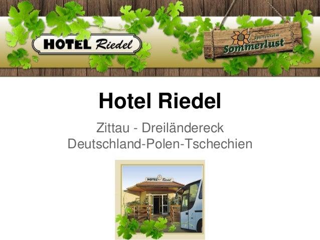 Hotel Riedel Zittau - Dreiländereck Deutschland-Polen-Tschechien