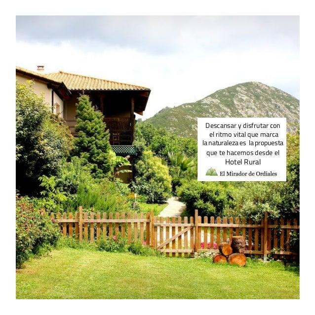Descansar y disfrutar con   el ritmo vital que marcala naturaleza es la propuesta  que te hacemos desde el        Hotel Ru...