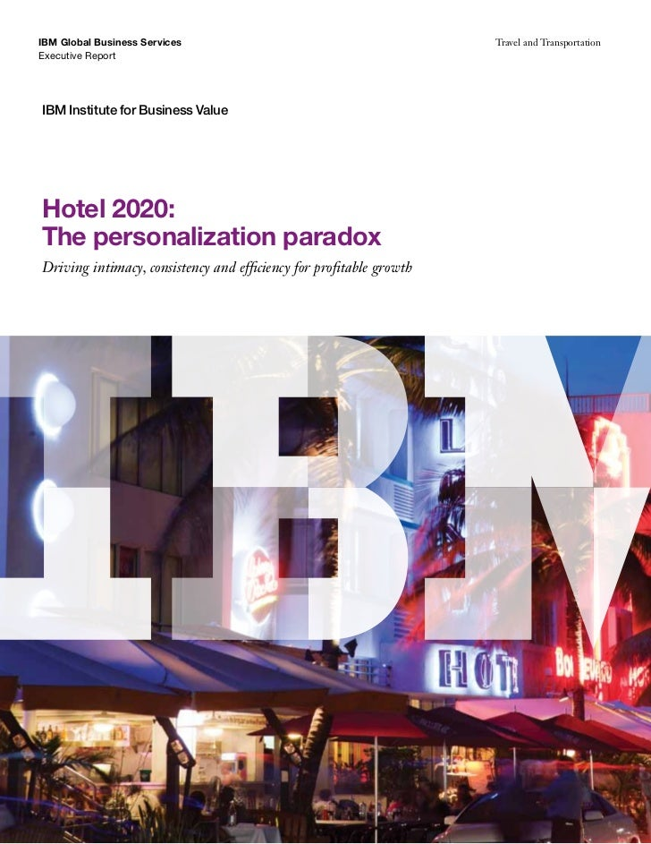 IBM Global Business Services                                         Travel and TransportationExecutive ReportIBM Institut...