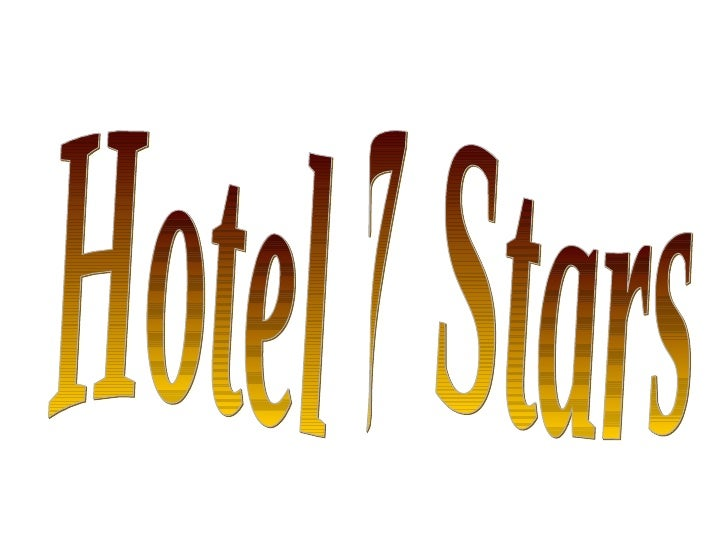The ONLY 7 Star Hotel in the world.....            This hotel is in Dubai which is in the        United Arab Emirates, nea...