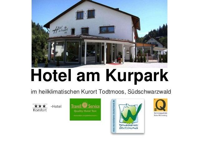 Hotel am Kurpark im heilklimatischen Kurort Todtmoos, Südschwarzwald