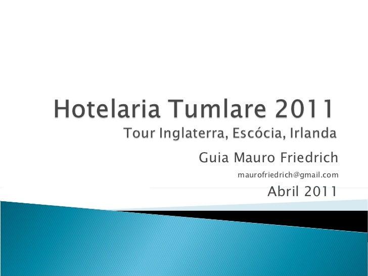 Hotelaria tumlare 2011 inglaterra escocia irlanda