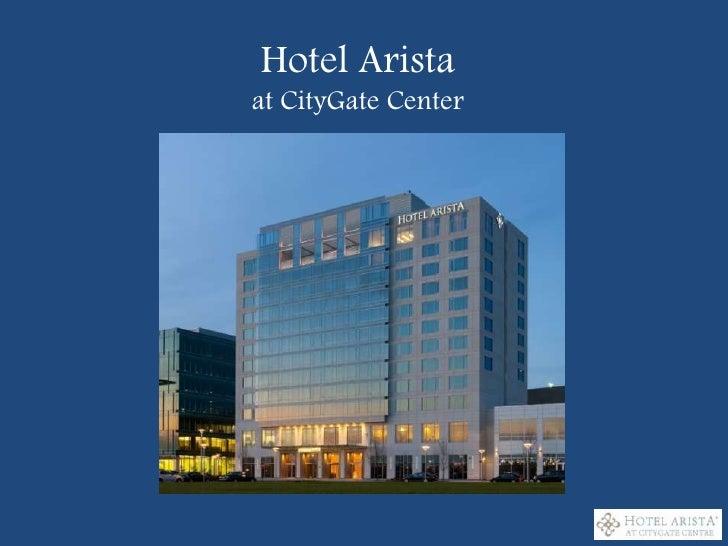 Hotel Arista at CityGate Center