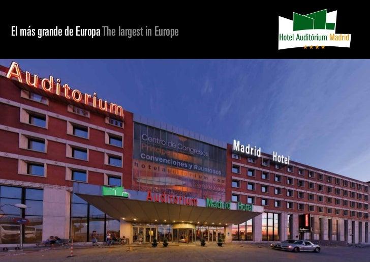 El más grande de Europa The largest in Europe