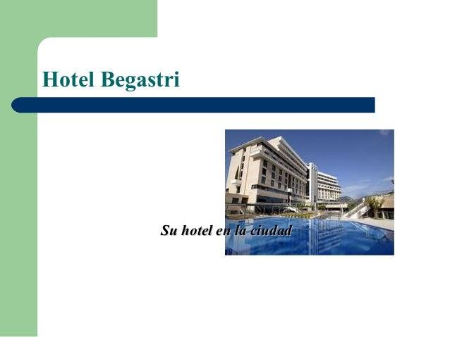 Hotel begastri