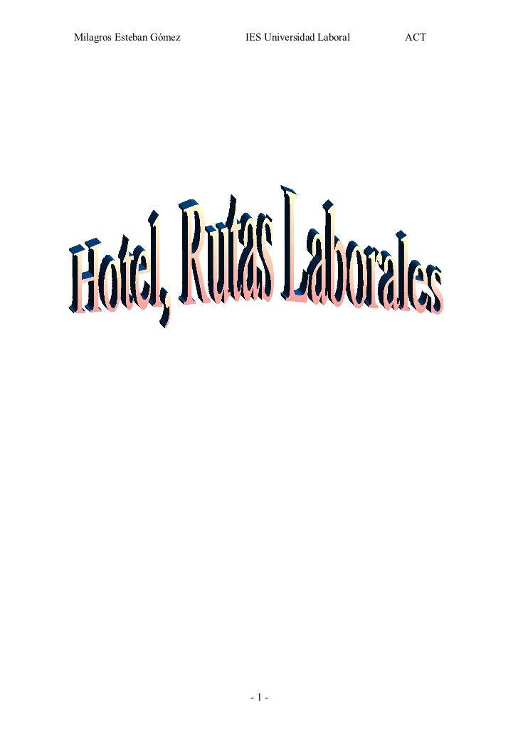 Milagros Esteban Gómez   IES Universidad Laboral   ACT                          -1-