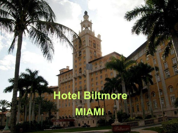 Hotel Biltmore MIAMI