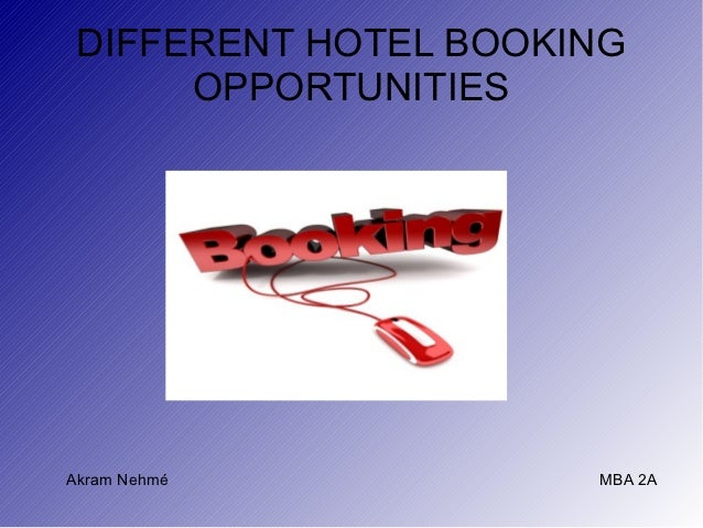 Hotel booking opportunities