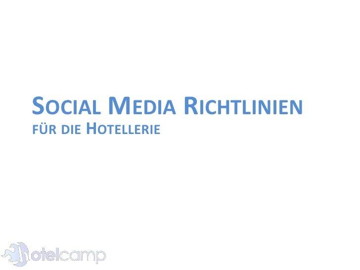 Social Media Richtlinien<br />für die Hotellerie<br />