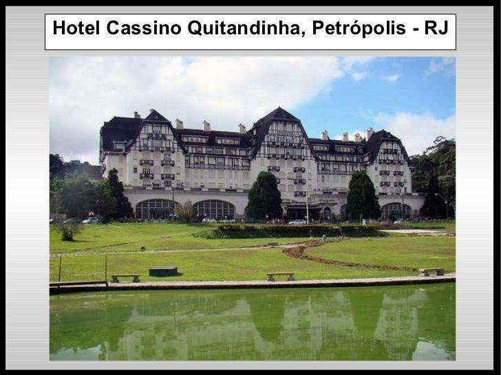 Hotel Cassino Quitandinha, Petrópolis - RJ