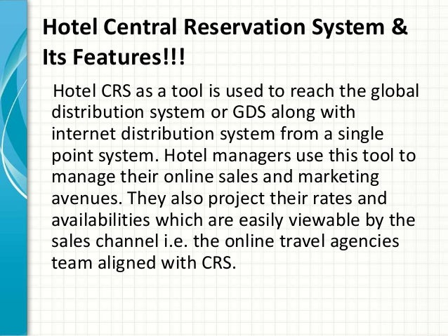 central reservation system essay Resco crs: central reservations resco crs can handle complex booking environments of packaged, dynamic, group, allotments and tour reservations.