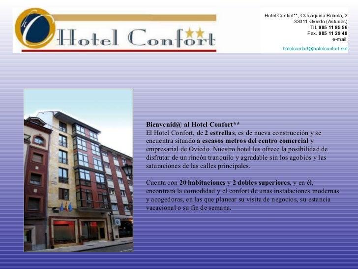 Bienvenid@ al Hotel Confort** El Hotel Confort, de  2 estrellas , es de nueva construcción y se encuentra situado  a escas...