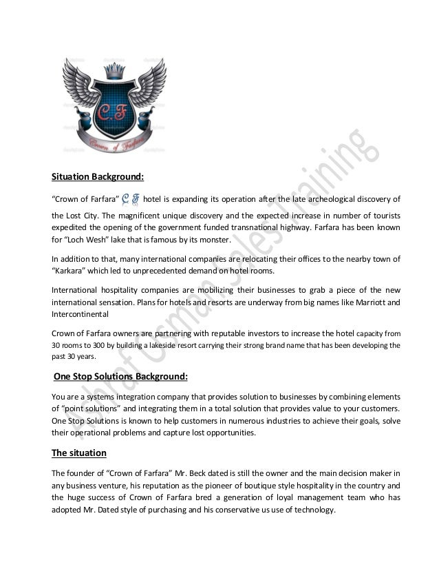 """Situation Background:""""Crown of Farfara"""" hotel is expanding its operation after the late archeological discovery ofthe Lost..."""