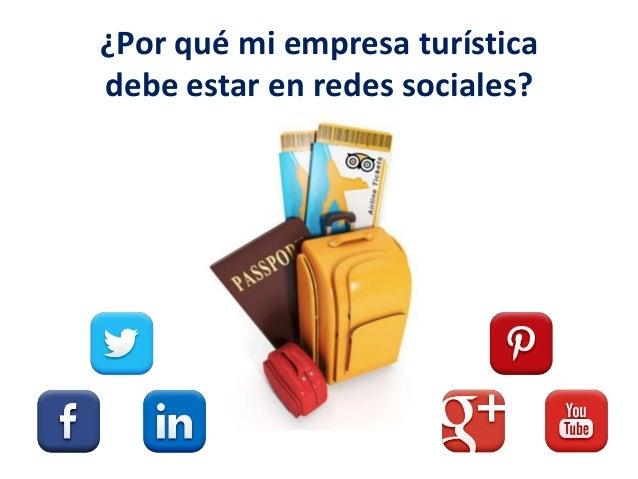 ¿Por qué mi empresa turística debe estar en redes sociales?