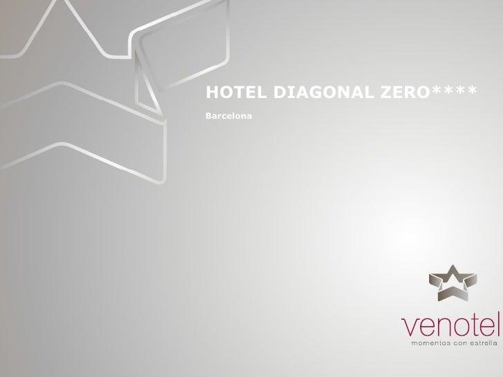 Hotel Diagonal Zero Barcelona eventos reuniones convenciones congresos incentivos Venotel