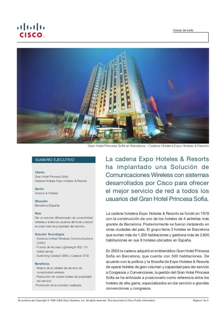 Casos de éxito                                                              Gran Hotel Princesa Sofía en Barcelona – Caden...
