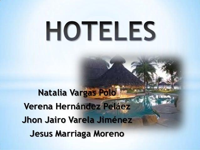 Natalia Vargas Polo Verena Hernández Peláez Jhon Jairo Varela Jiménez Jesus Marriaga Moreno