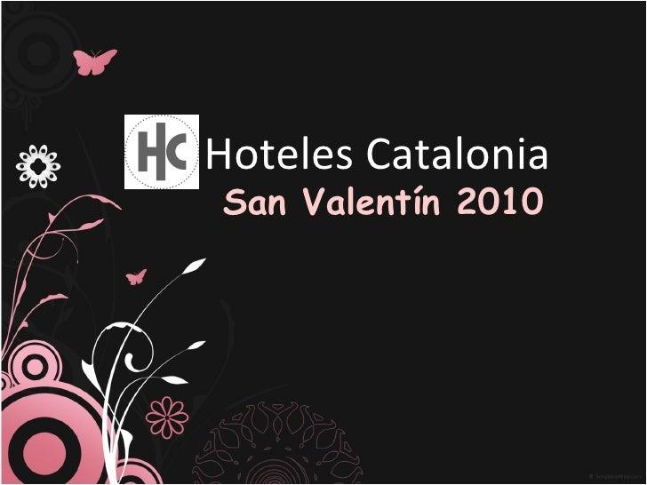 Hoteles Catalonia San Valentín 2010