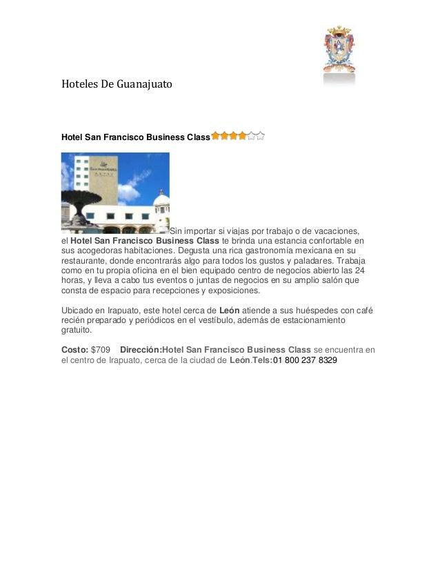 Hoteles De Guanajuato Hotel San Francisco Business Class Sin importar si viajas por trabajo o de vacaciones, el Hotel San ...