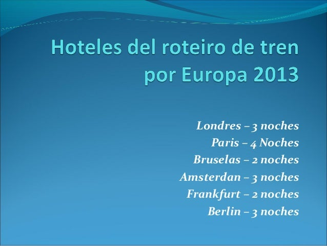Hoteles del roteiro de tren por europa 2013