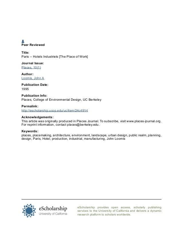 Peer ReviewedTitle:Paris -- Hotels Industriels [The Place of Work]Journal Issue:Places, 10(1)Author:Loomis, John APublicat...