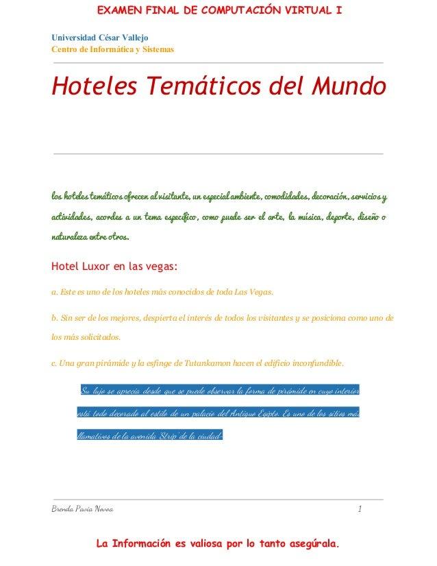 EXAMEN FINAL DE COMPUTACIÓN VIRTUAL I UniversidadCésarVallejo CentrodeInformáticaySistemas  Hoteles Temáticos del Mu...