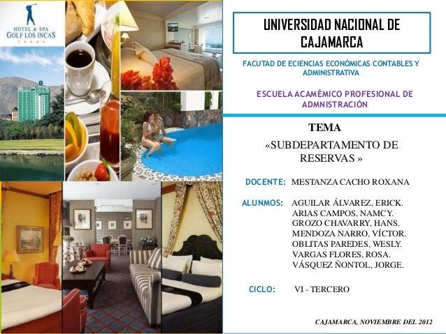 UNIVERSIDAD NACIONAL DE           CAJAMARCAFACUTAD DE ECIENCIAS ECONÓMICAS CONTABLES Y               ADMINISTRATIVA   ESCU...