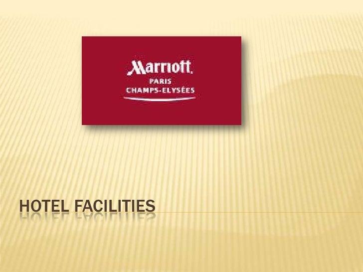 HOTEL FACILITIES<br />