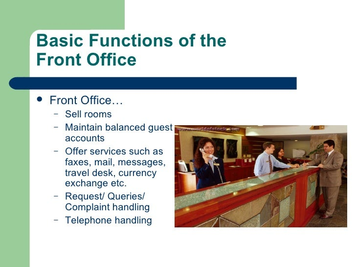 Examining The Principles Of The Front Office Tourism Essay Paper