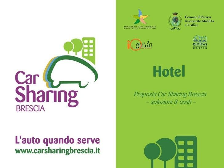 HotelProposta Car Sharing Brescia    – soluzioni & costi –