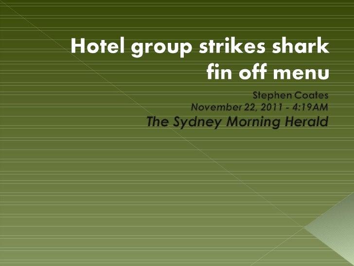 Hotel group strikes shark fin off menu