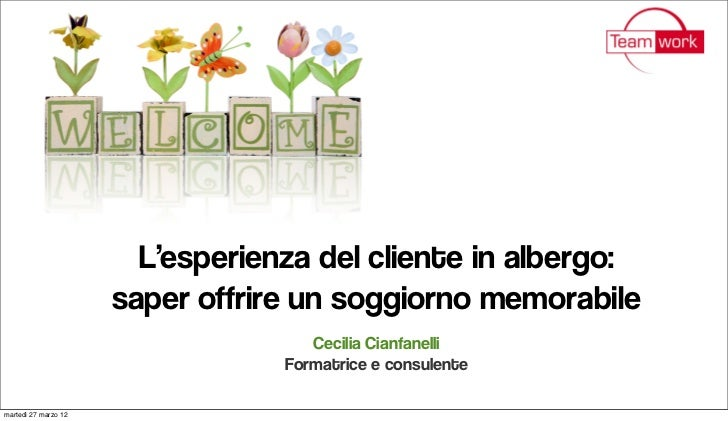 Hotel Guest Experience, 4 Aprile 2012