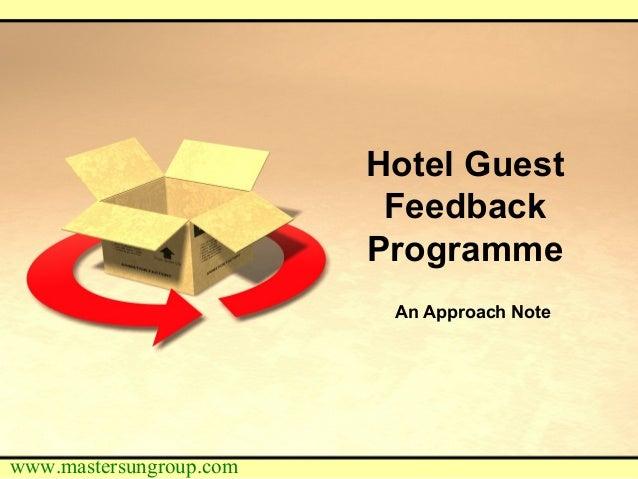 Hotel Guest Feedback Programme-An Approach Note