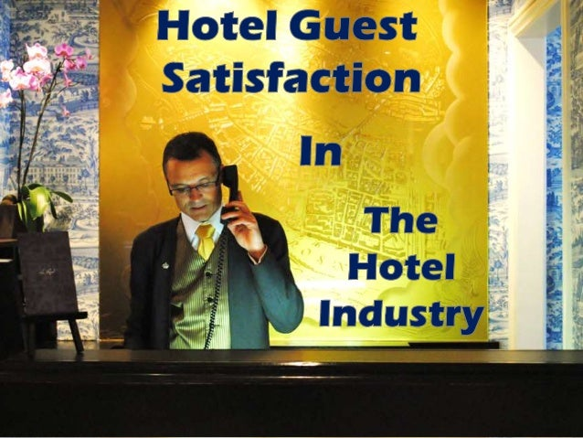 Customer satisfaction in the hotel industry