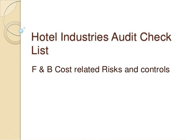 Hotel Industries Audit Check List F & B Cost related Risks and controls