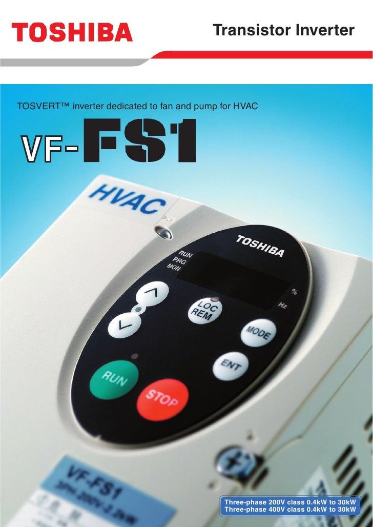 Transistor Inverter    TOSVERT™ inverter dedicated to fan and pump for HVAC                                               ...