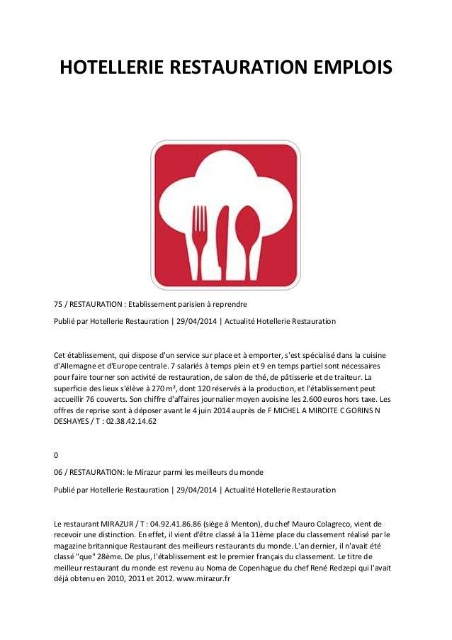 HOTELLERIE RESTAURATION EMPLOIS 75 / RESTAURATION : Etablissement parisien à reprendre Publié par Hotellerie Restauration ...