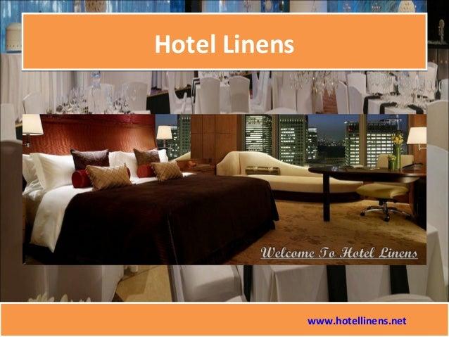 Hotel LinensHotel Linens www.hotellinens.net