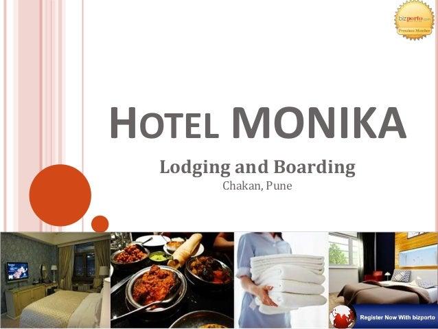 Lodging & Boarding - Hotel Monika In Chakan