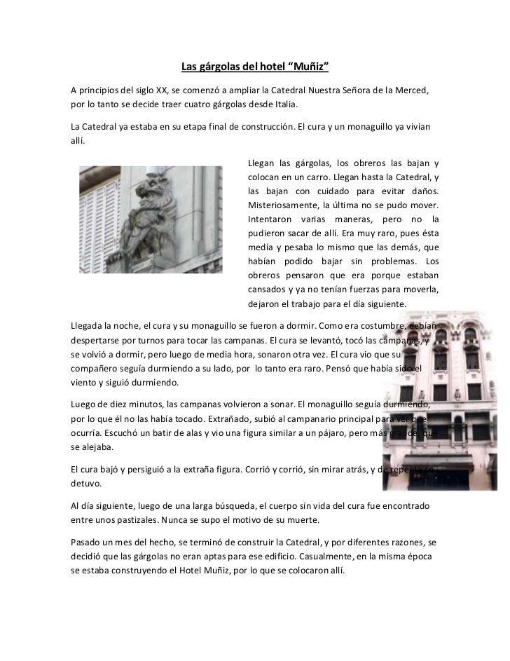 """Las gárgolas del hotel """"Muñiz""""<br />A principios del siglo XX, se comenzó a ampliar la Catedral Nuestra Señora de la Merce..."""