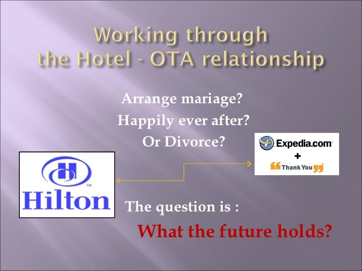 Working out the Hotel - OTA relationship
