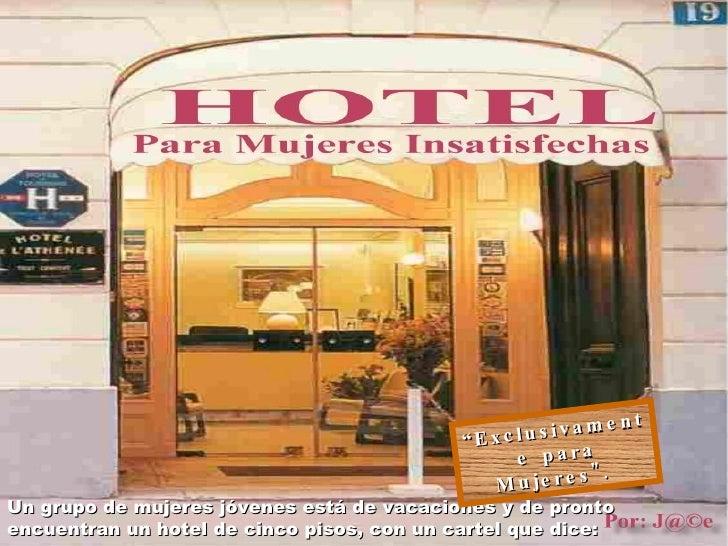 Hotelpara Mujeres Insatisfechas