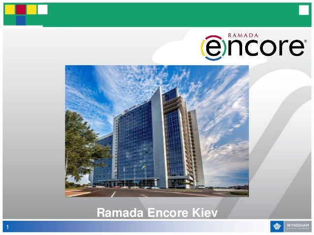 Hotel Ramada Encore Kiev  Presentation